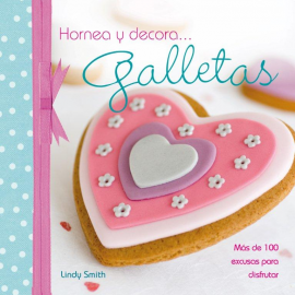 Hornea y decora galletas de Lindy Smith
